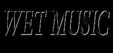 Wet Music image