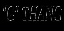 """G"" Thang image"